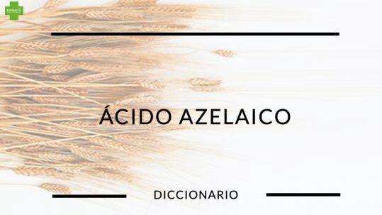 FarmaciaPerezVazquez-BLOG-DICCIONARIO-AC-AZELAICO