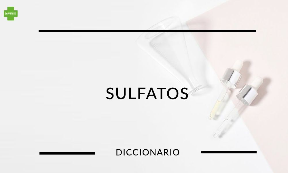 FarmaciaPerezVazquez-BLOG-DICCIONARIO-SULFATOS